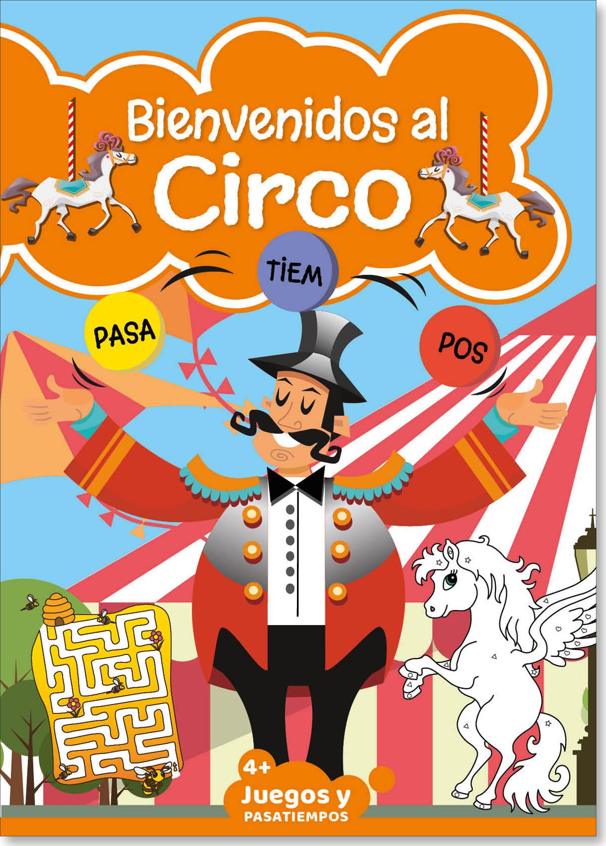 Bienvenidos al Circo Vol1
